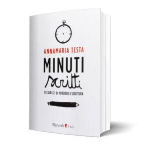 Minuti scritti. 12 esercizi di pensiero e scrittura